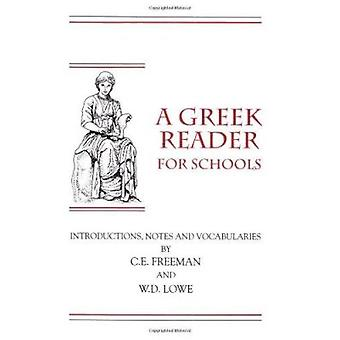 A Greek Reader for Schools (New ed of 1917 ed) by Charles Earle Freem