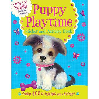 Holly Webb Sticker Book en activiteit - Puppy Playtime door Holly Webb-