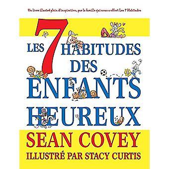 Les 7 Habitudes des Enfants Heureux by Sean Covey - 9781633537040 Book
