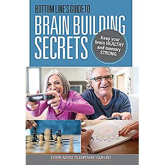 Bottom Line's Guide to Brain-Building Secrets - Keep Your Brain Health