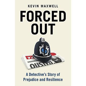 Forced Out von Kevin Maxwell