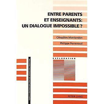Entre Parents Et Enseignants - Un Dialogue Impossible? - Vers L'Analyse
