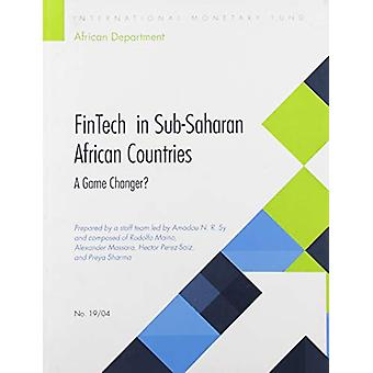 FinTech in Sub-Saharan African countries - a game changer? by Internat