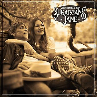Sugarcane Jane - Southern State of Mind [CD] USA import