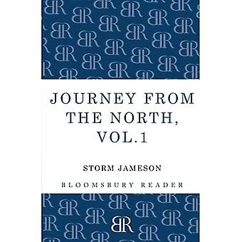 Journey from the North, Volume 1: Autobiography of Storm Jameson