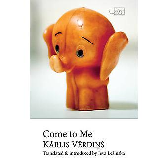 Come to Me by Verdins & Karlis