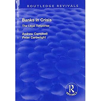 Banks in Crisis: The Legal� Response (Routledge Revivals)