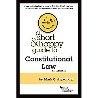A Short & Happy Guide to Constitutional Law (Short &a� Happy Guides)