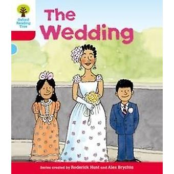 Oxford Reading Tree: Level 4. More Stories A: The Wedding
