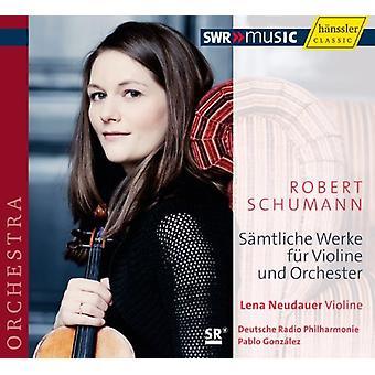 R. Schumann - Robert Schumann: S Mtliche Werke F R Violine Und Orchester [CD] USA import