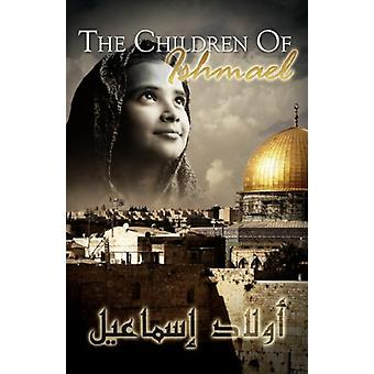 The Children of Ishmael - 9780979492914 Book