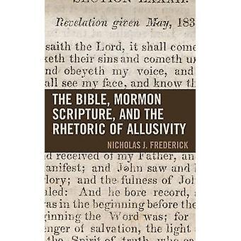 聖書モルモン聖書と教性フェアリー・ディキンソン大学出版モルモン研究シリーズのレトリック