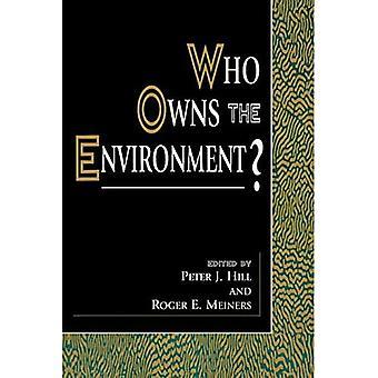 À qui est propriétaire l'environnement?