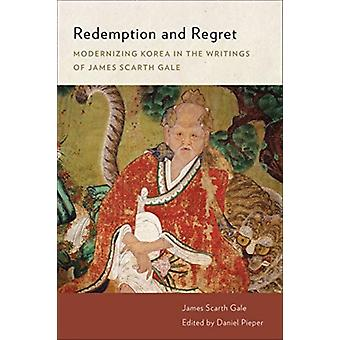 Redemption and Regret by James Scarth Gale