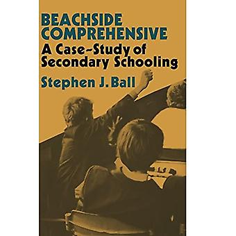 Beachside Comprehensive : A Case Study in Secondary Schooling