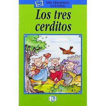 Mis primeros cuentos - Serie Verde: Los tres cerditos - bok