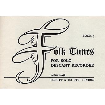 Third Folk Tunes Vol. 3 Descant recorder