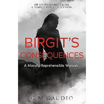 Birgitâs Consequences