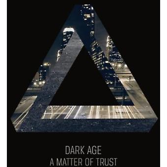 Dark Age - Matter of Trust [CD] USA import