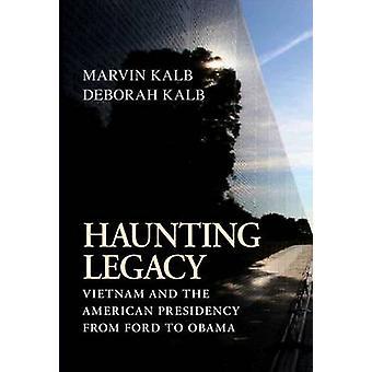 Inquietante legado - Vietnam y la Presidencia americana de Ford para Oba