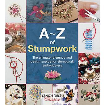 A-Z af Stumpwork af landet bonde publikationer - 9781782211778 bog