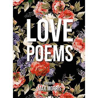 Liebesgedichte von Max Morris - 9781849538046 Buch