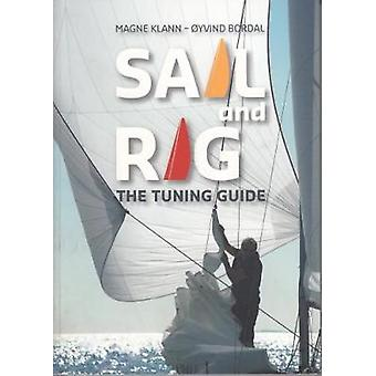 Sail and Rig - The Tuning Guide by Magne Klann - 9781912177103 Book
