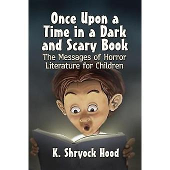 Olipa kerran tumma ja pelottava kirja - viestit kauhu palaa
