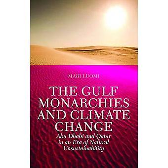 Den Gulf monarkier och klimatförändringar - Abu Dhabi och Qatar i en tid