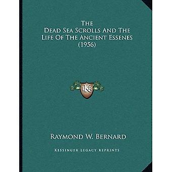 De Dode Zeerollen en het leven van de oude Essenen (1956)