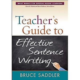 Teacher's Guide to Effective Sentence Writing