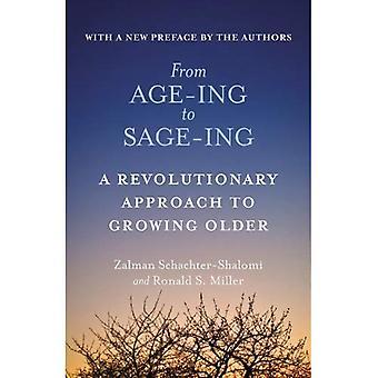 De l'âge-Ing à Sage-ment: une nouvelle Vision profonde du vieillissement