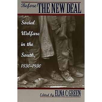 Before the New Deal by Green & Elna