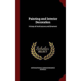 Peinture et décoration d'intérieur histoire d'Architecture et d'ornement par les écoles de correspondance internationale