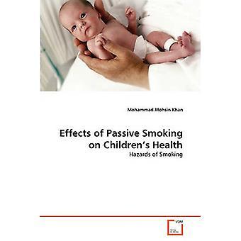 Effecten van passief roken op de gezondheid van de kinderen door Mohsin Khan & Mohammad