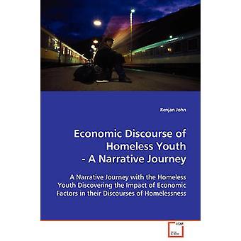 Economische discours van dakloze jongeren door John & Renjan