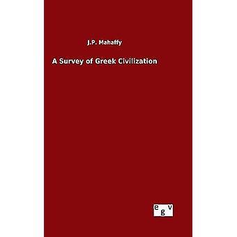 Un estudio de la civilización griega de Mahaffy y J.P.