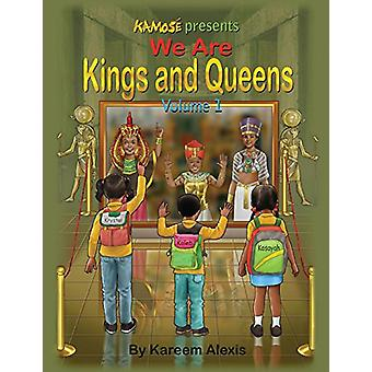 We Are Kings and Queens Volume 1 by We Are Kings and Queens Volume 1