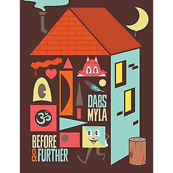 Dabs Myla - Before & Further by Dabs - Myla - 9781584236429 Book