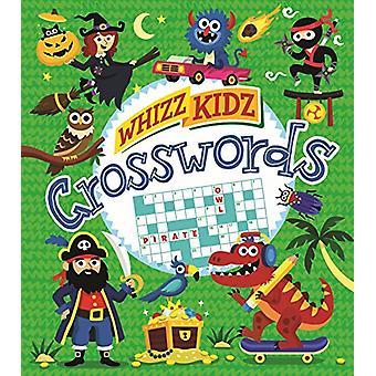 Whizz Kidz Crosswords by Mr Joe Fullman - 9781784282288 Book