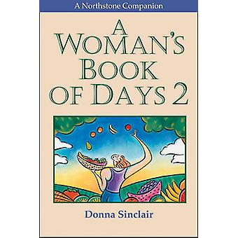 A Woman's Book of Days 2 by Donna Sinclair - 9781896836614 Book