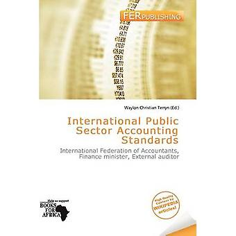 International Public Sector Accounting Standards by Waylon Christian