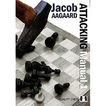 The Attacking Manual - Basic Principles - v. 2 (2nd Revised edition) by
