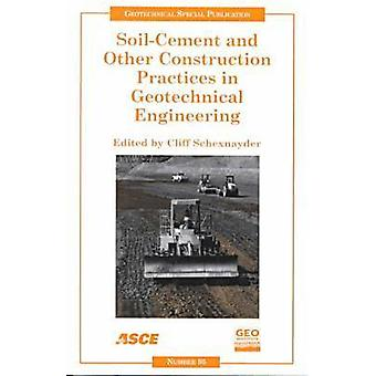 Soil-cement and Other Construction Practices in Geotechnical Engineer