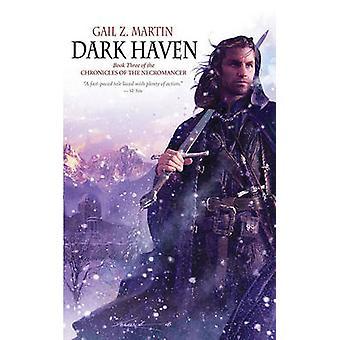 Dark Haven by Gail Z Marin - Gail Z Martin - 9781844165988 Book