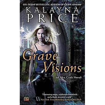 Grave Visions by Kalayna Price - 9780451416575 Book