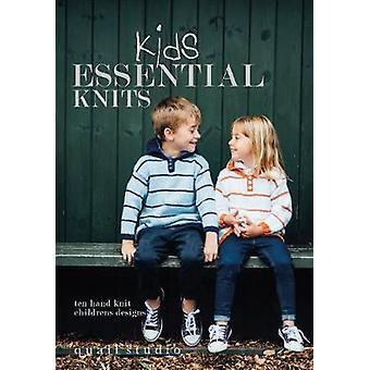 Kids Essential Knits - 10 Hand Knit Children's Designs by Quail Studio