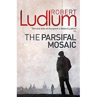 Het Parsifal Mozaïek door Robert Ludlum - 9781409118671 boek