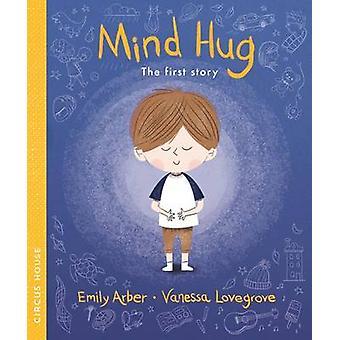 Mind Hug by Emily Arber