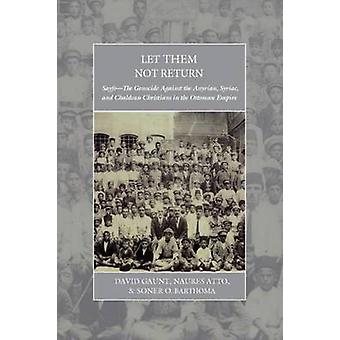 Let Them Not Return by Gaunt Atto Onder